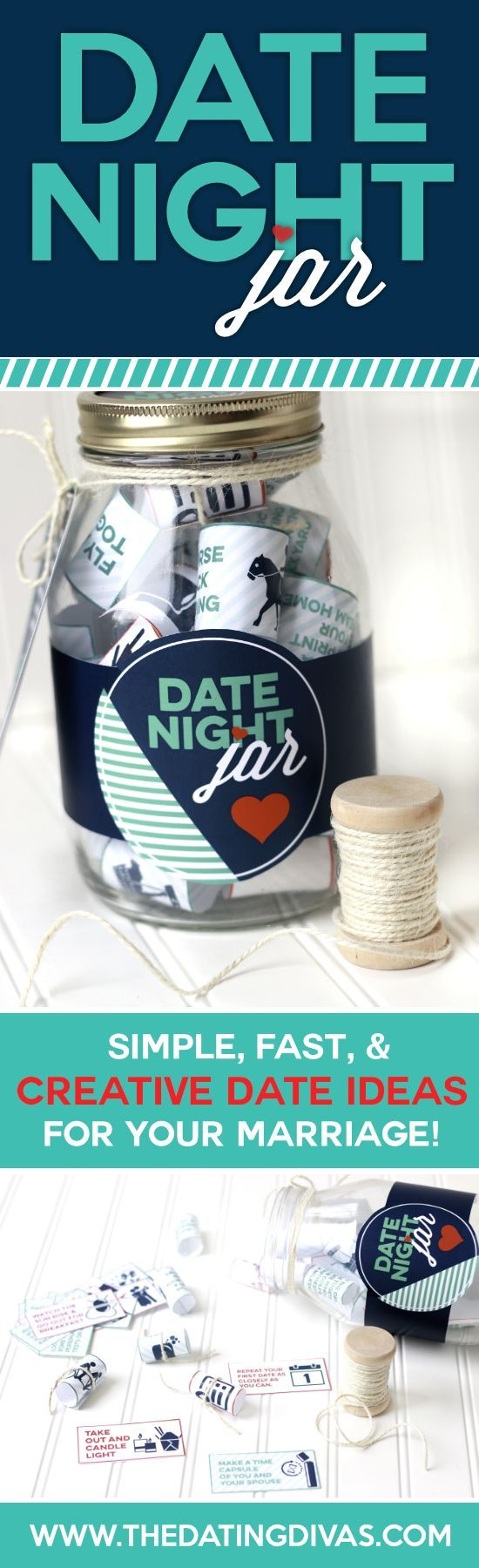 Perfect Valentine's Gift idea- a Date Night Jar! Never run out of ideas.  Darling printables created by www.cutifycreative.com for www.thedatingdivas.com