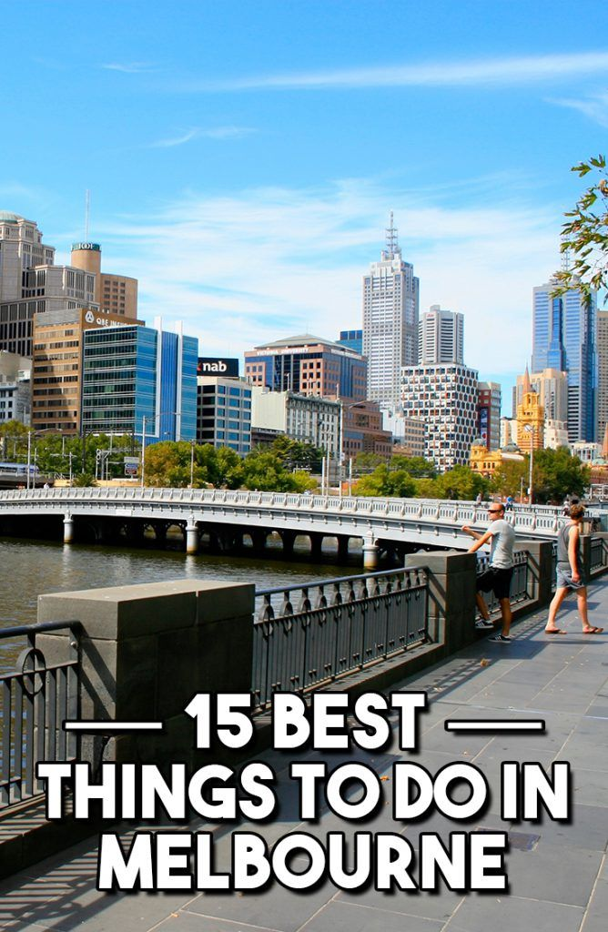 15 Best Things To Do In Melbourne - Travel & Pleasure