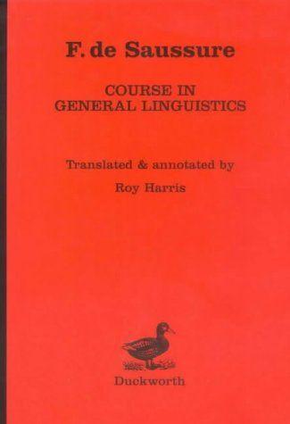 Course in General Linguistics by Ferdinand de Saussure https://www.amazon.co.uk/dp/0715616706/ref=cm_sw_r_pi_dp_x_3x0-ybA8D6RC4