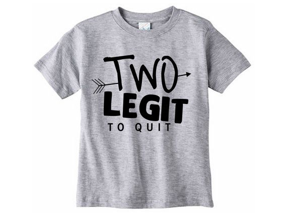 Two legit to quit Birthday Tshirt // Second birthday - Two year old birthday tshirt - Two year old shirt - 2 year old - Graphic tee