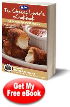 The Cheese Lover's eCookbook: 34 Easy Recipes with Cheese Free eCookbook