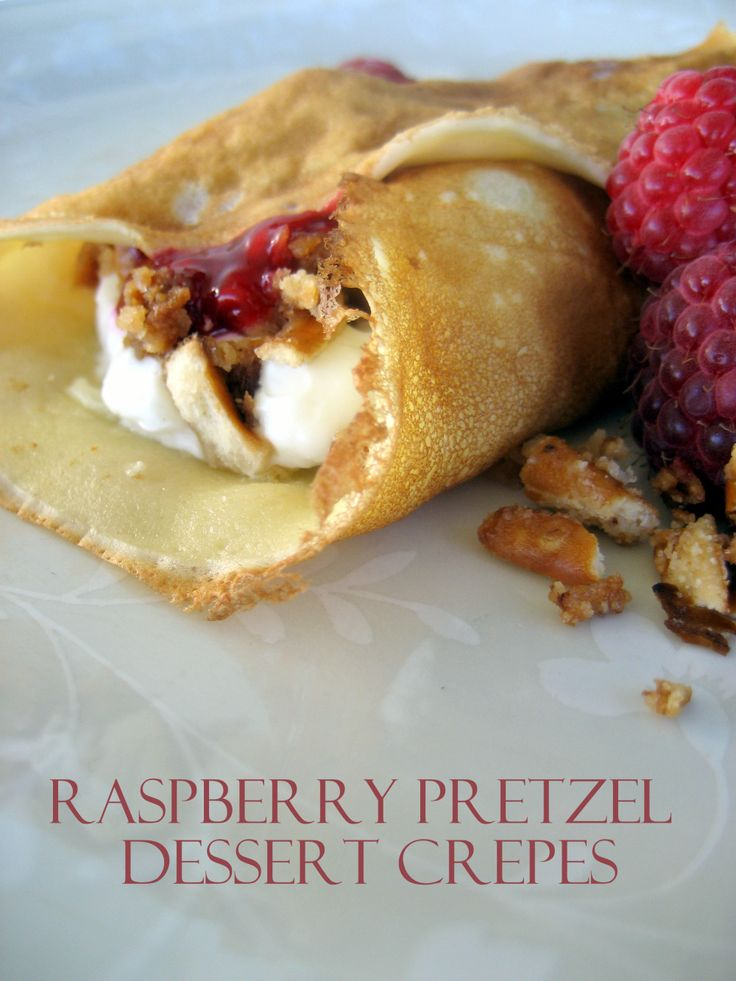 Raspberry Pretzel Dessert Crepes