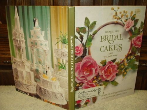 Craft Book BEAUTIFUL BRIDAL CAKES The Wilton Way Shower & Groom's Cakes, Too