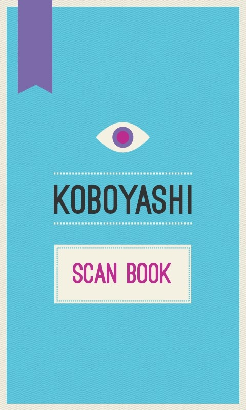 Koboyashi. Scan books and read on your Kobo. Designed and Developed by Dynamatik.