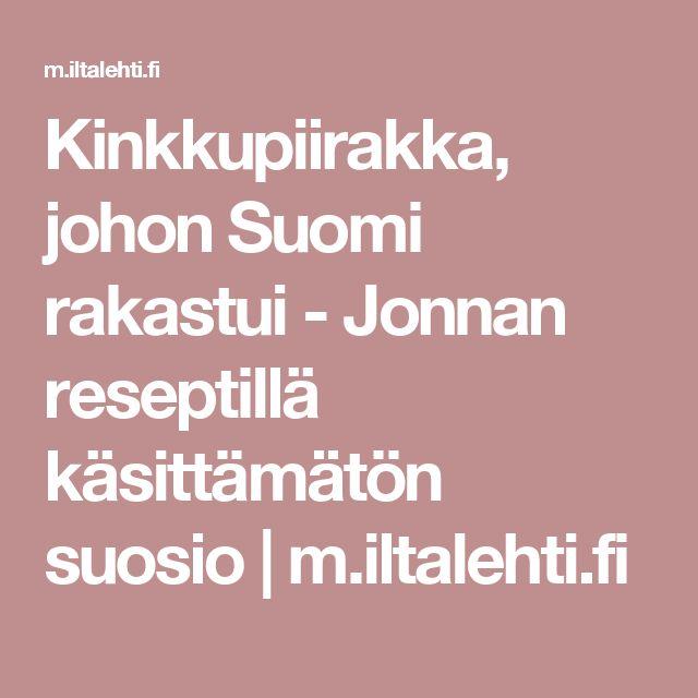 Kinkkupiirakka, johon Suomi rakastui - Jonnan reseptillä käsittämätön suosio | m.iltalehti.fi