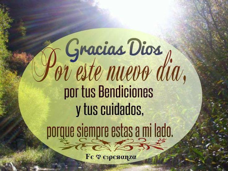 Gracias Dios por este Nuevo dia !