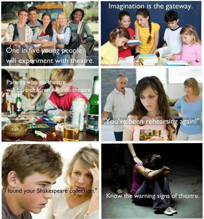 """Beware the dangers of theatre - """"parents who do theatre will have children who will do theatre."""" See, Mom? I'm doomed. ;)"""