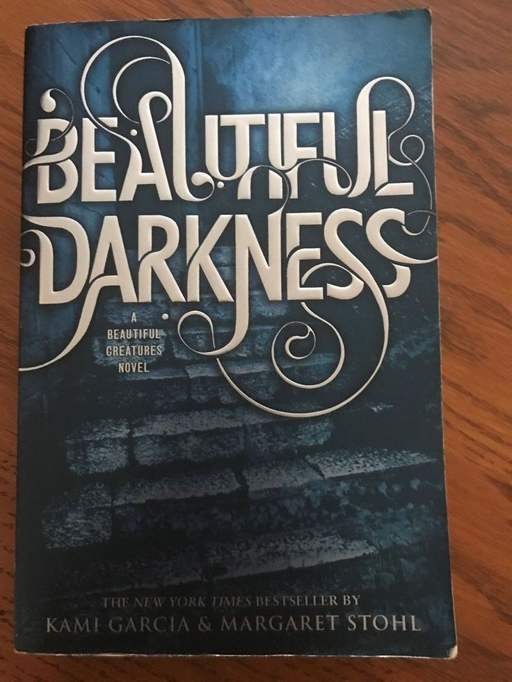 Beautiful Creatures: Beautiful Darkness 2 by Kami Garcia and Margaret Stohl (201