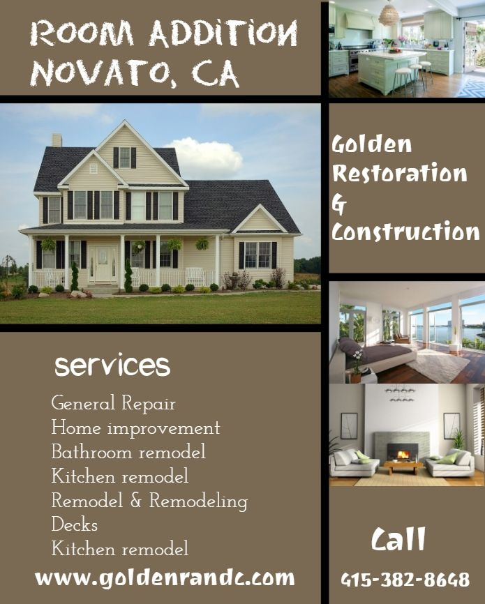 Find The Room Addition And Remodeling Contractor In Novato Ca They Give You Whole Home Renovation Services Remodeling Contractors Room Additions Renovations