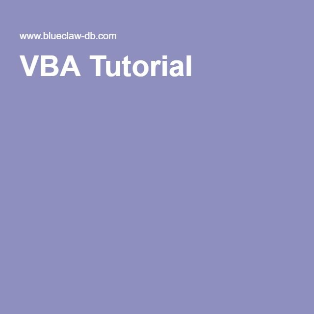 VBA Tutorial: Welcome to our VBA Tutorial for Access Applications home page.  This VBA tutorial section provides an overview of our dozens of VBA tutorial and programming examples. Web site navigation for our Access VBA coding samples is listed to the right.  The VBA tutorials range from simple code syntax examples to more complex programming tasks such as APIs and dynamic programming with global variables. #microsoftaccess #visualbasic www.blueclaw-db.com