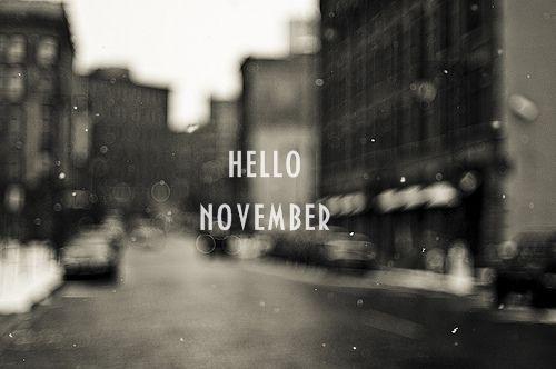 Welcome November! :D