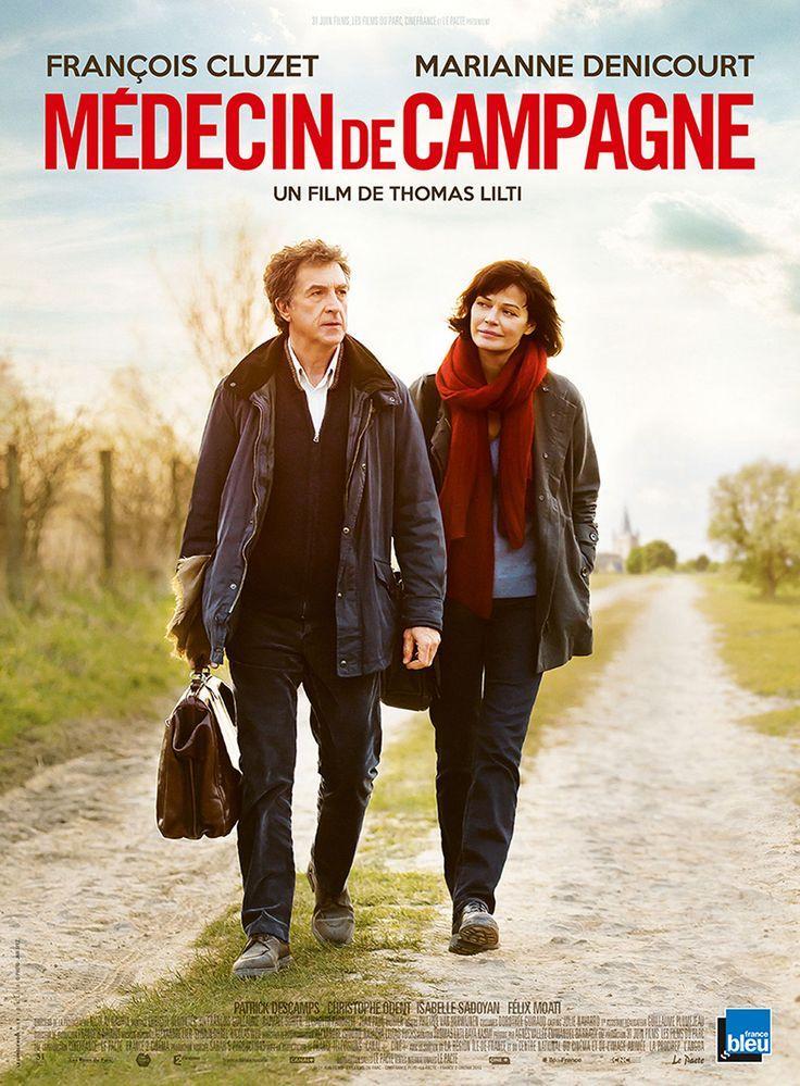Médecin de campagne (2016) Director: Thomas Lilti Writers: Baya Kasmi (screenplay), Thomas Lilti (original idea) Stars: François Cluzet, Marianne Denicourt, Christophe Odent
