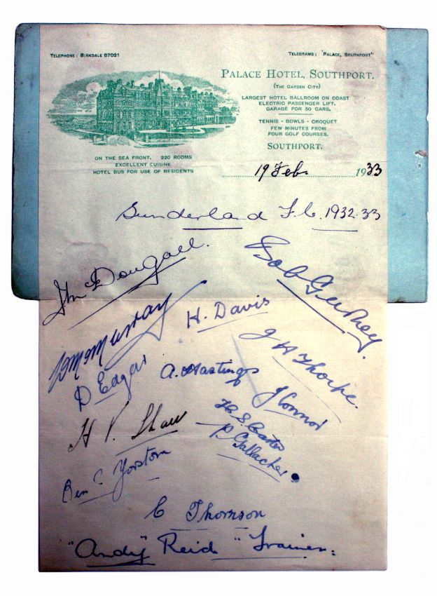 This slip from the Palace Hotel, Southport was signed by the 1932/3 Sunderland FC squad who just a day earlier defeated Blackpool FC.  Sunderland won the game at Roker Park 1 – 0, to progress on from the 5th round of the FA Cup.  After drawing 4 – 4 with Derby, they were knocked out 1 – 0 in a Quarter Final replay.