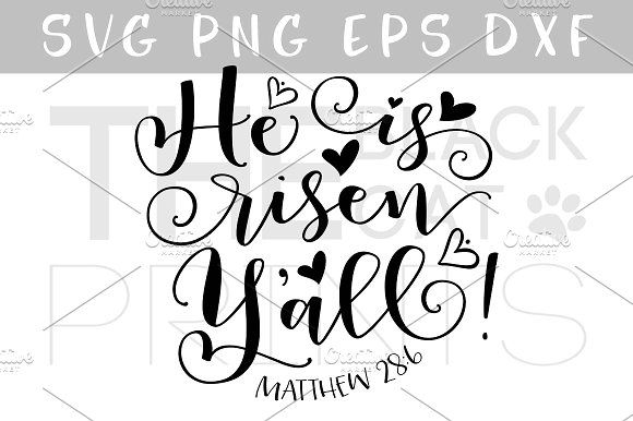 He Is Risen Y All Svg Dxf Png Eps He Is Risen Dxf Text Design