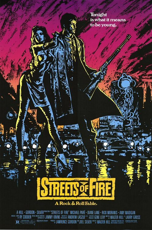 Streets of Fire (1984) Really amazing movie with Diane Lane & Michael Pare. Awesome soundtrack too!!!