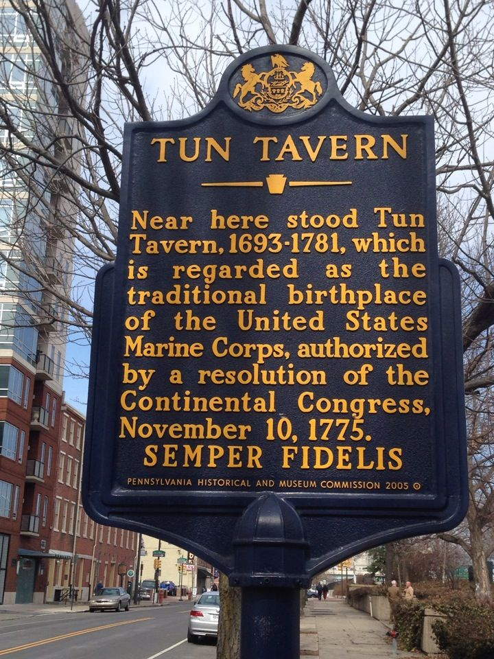 Tun Tavern - Birthplace of the U.S. Marine Corps Semper Fidelis!
