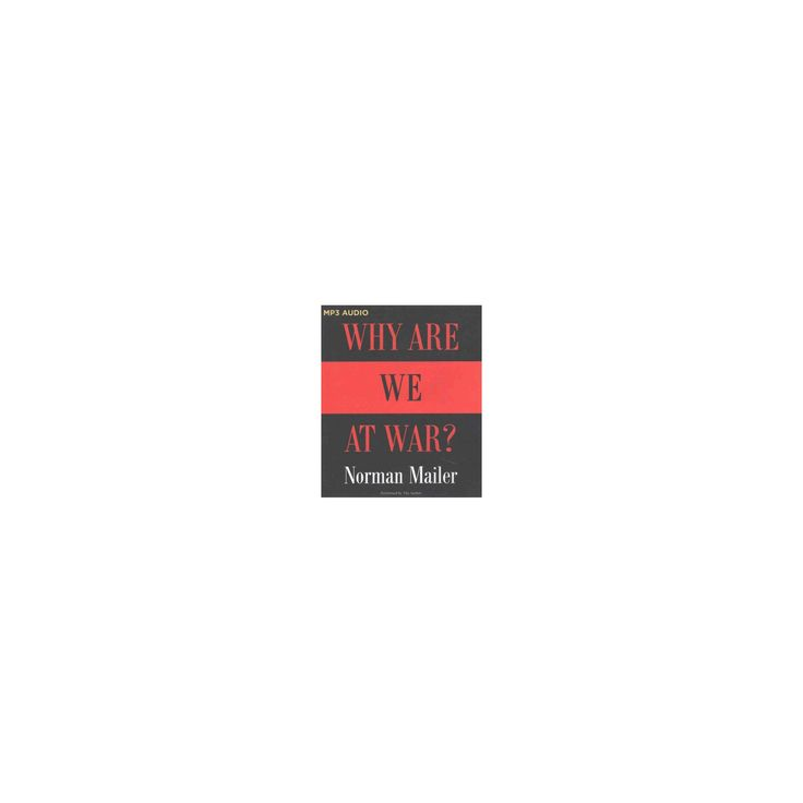 Why Are We at War? (MP3-CD) (Norman Mailer)