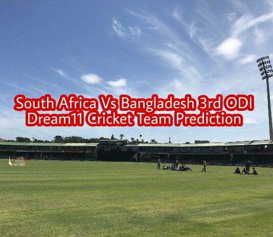 Hello welcome, to Our South Africa Vs Bangladesh 3rd ODI Dream11 Team Prediction and Preview. We cover SA vs BAN Dream11 Team and Playing11.