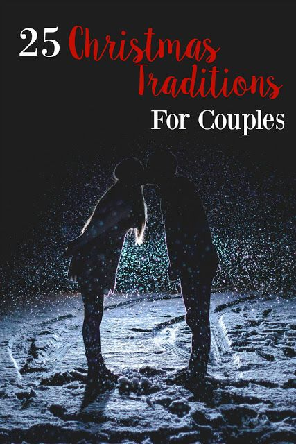 25 Christmas Traditions for Couples. These Christmas traditions are so much fun for couples in any stage of the relationship. Even though Christmas can be a busy time of year, it is so important to keep having date night. These Christmas dates are fun and festive!