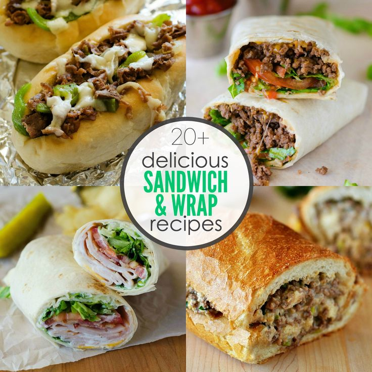 20 sandwich and wrap recipes