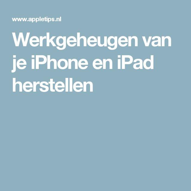 Werkgeheugen van je iPhone en iPad herstellen