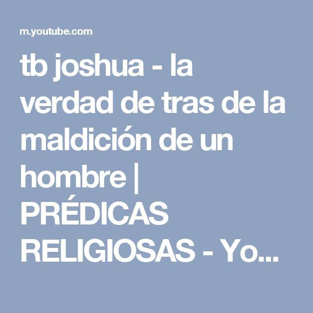 tb joshua -  la verdad de tras de la maldición de un hombre | PRÉDICAS RELIGIOSAS - YouTube