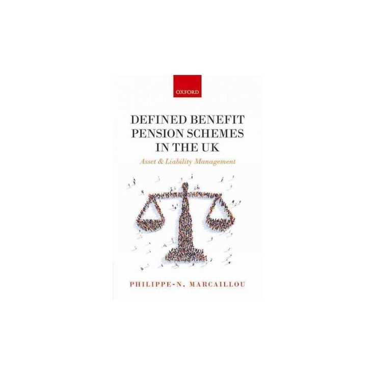 Defined Benefit Pension Schemes in the UK : Asset and Liability Management (Hardcover) (Philippe-n.