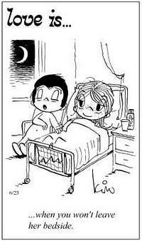 """Love is... when you won't leave her bedside"" comic strip by Kim Grove Casali"