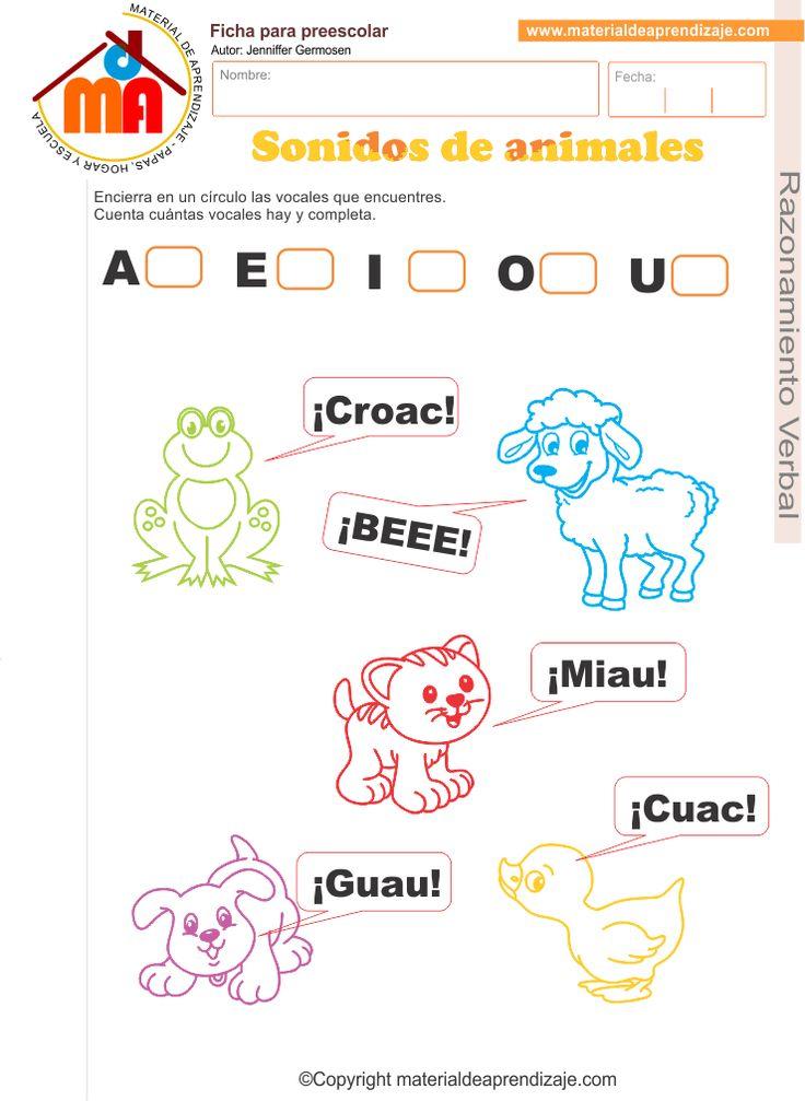 Sonidos de los animales:Encierra en un círculo las vocales que encuentres.Imita el sonido de los animales.Cuenta cuántas vocales hay y completa.