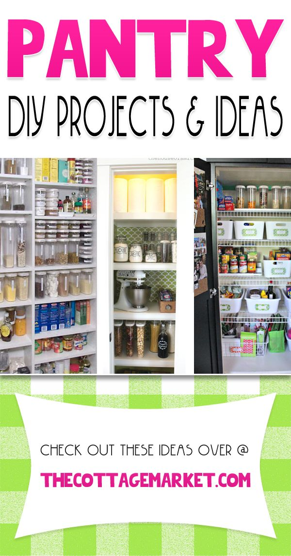 Pantry DIY Projects & Ideas - The Cottage Market
