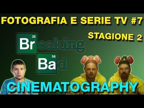 Fotografia e Serie TV #7: La cinematografia di Breaking Bad (stagione 2) - YouTube