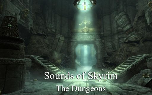 Sounds of Skyrim - The Dungeons at Skyrim Nexus - mods and community