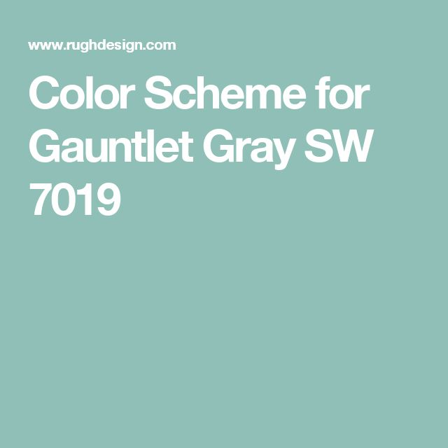 Color Scheme for Gauntlet Gray SW 7019