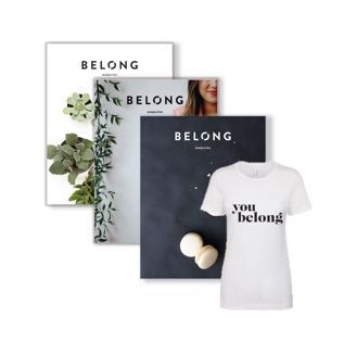 """BELONG MAGAZINE  Stock up on ALL the print issues PLUS our new """"you belong"""" t-shirt for a crazy low price of $40!  www.belong-mag.com"""