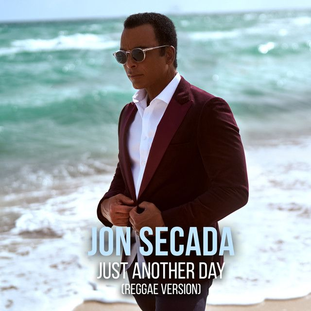 Just Another Day Reggae Version, a song by Jon Secada on Spotify