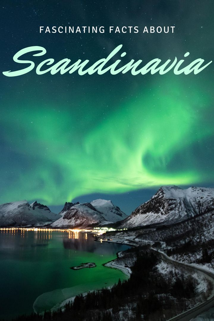 15 Fun Facts About Scandinavia In 2020 Scenic Routes Northern Lights Norway Norway
