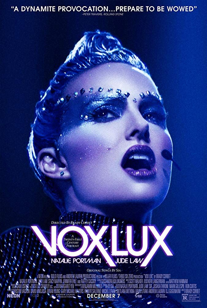 Review Vox Lux Presents A Haunting Look At The Modern Celebrity We Live Entertainment Full Movies Online Free Hd Movies Full Movies