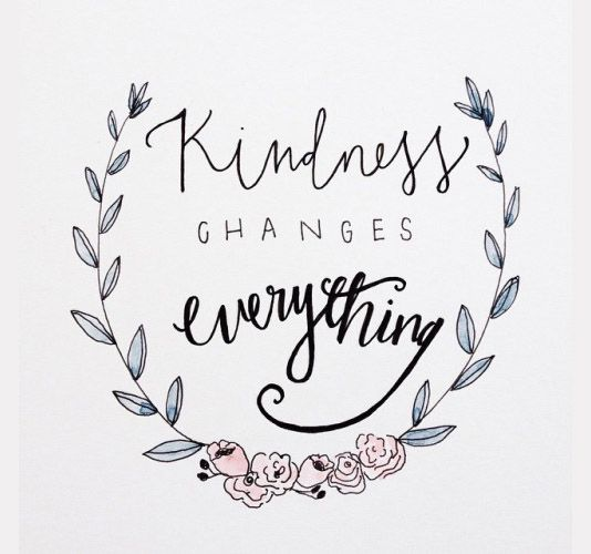 Kindness changes everything