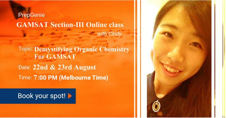 Join here: http://prepgenie.com.au/workshop/GAMSAT-science-online-class/