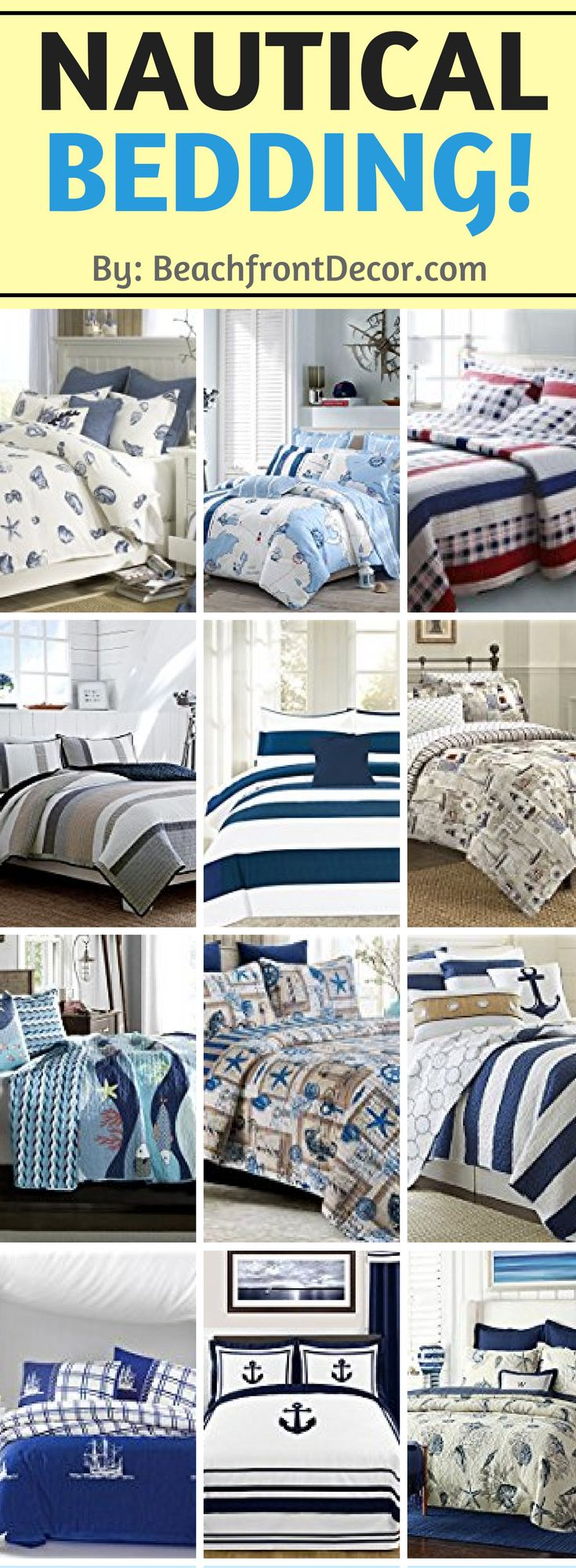The Ultimate Guide to Nautical Bedding Sets!  Check out bedding, comforter, and quilt sets for your beach themed bedroom that include stripes, rope, anchors, lighthouses, the sea, sailboats, pirates, compasses, ship wheels, and more nautical themes.