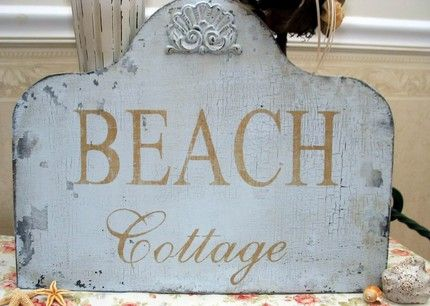 Welcome.Cottages Signs, Beach House, Beach Cottages, Shabby Chic, Cottages Chic, Chic Chippy, Beach Life, Beachhouse, Shabby Cottage