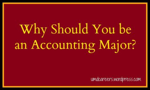 Why should you be an Accounting major?