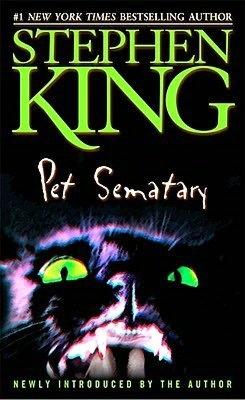Pet Sematary by Stephen King = wonderfully original book