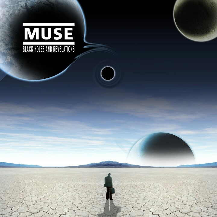 Muse Black Holes and Revelations Cover - Pics about space