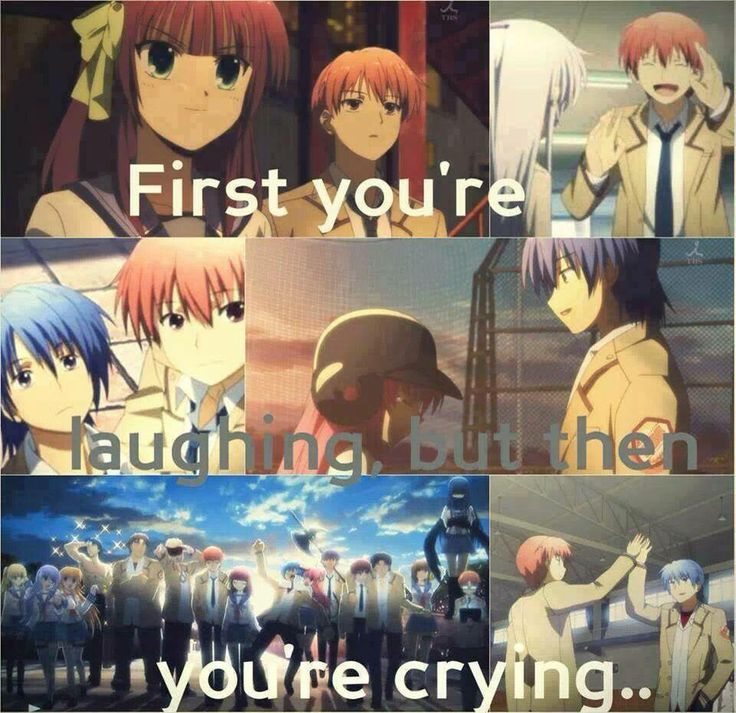 Don't watch Angel Beats if you get attached to characters or something. Just don't. This picture is completely accurate.