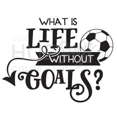 Soccer Wall Decal, Soccer Wall Art, Soccer Vinyl. Perfect for soccer players young and old!  Soccer quote, Life Without Goals, Girls Room Vinyl, Boys Room Vinyl