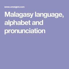 Malagasy language, alphabet and pronunciation