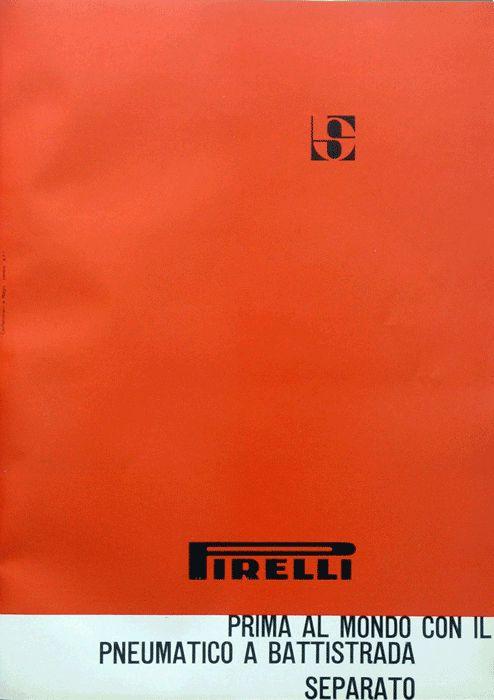 Giulio Confalonieri/Ilio Negri  Pagina pubblicitaria per Pirelli Prima al mondo con il pneumatico a battistrada separato