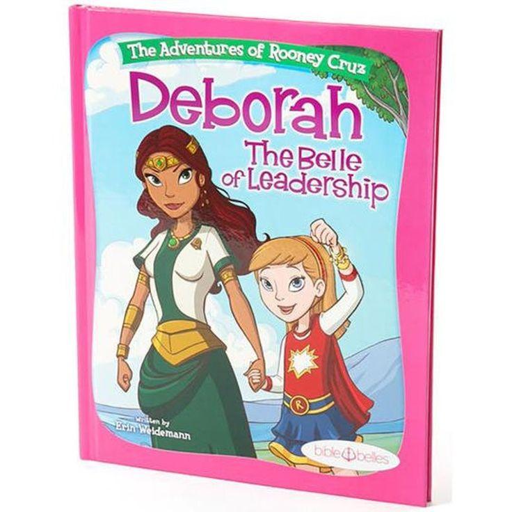 Deborah the belle of leadership leadership bible story