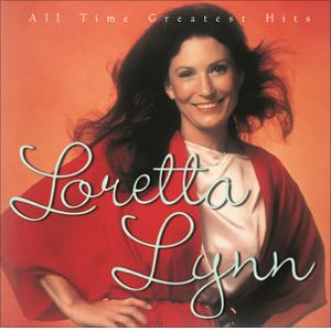 All Time Greatest Hits by Loretta Lynn